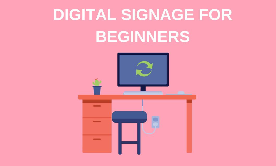 digital signage for beginners