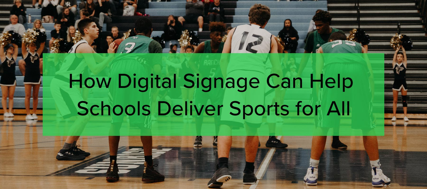 How Digital Signage Can Help Schools Deliver Sports for All