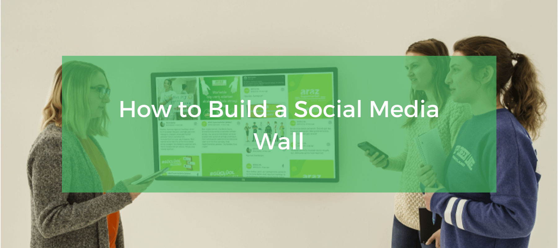 How to Build a Social Media Wall
