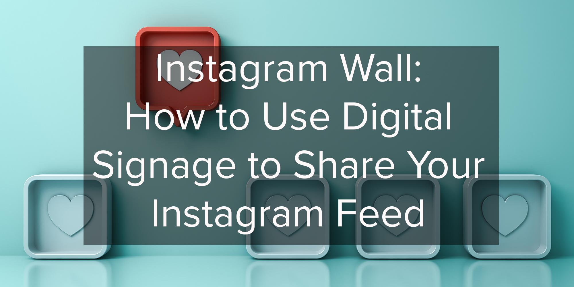 Instagram Wall