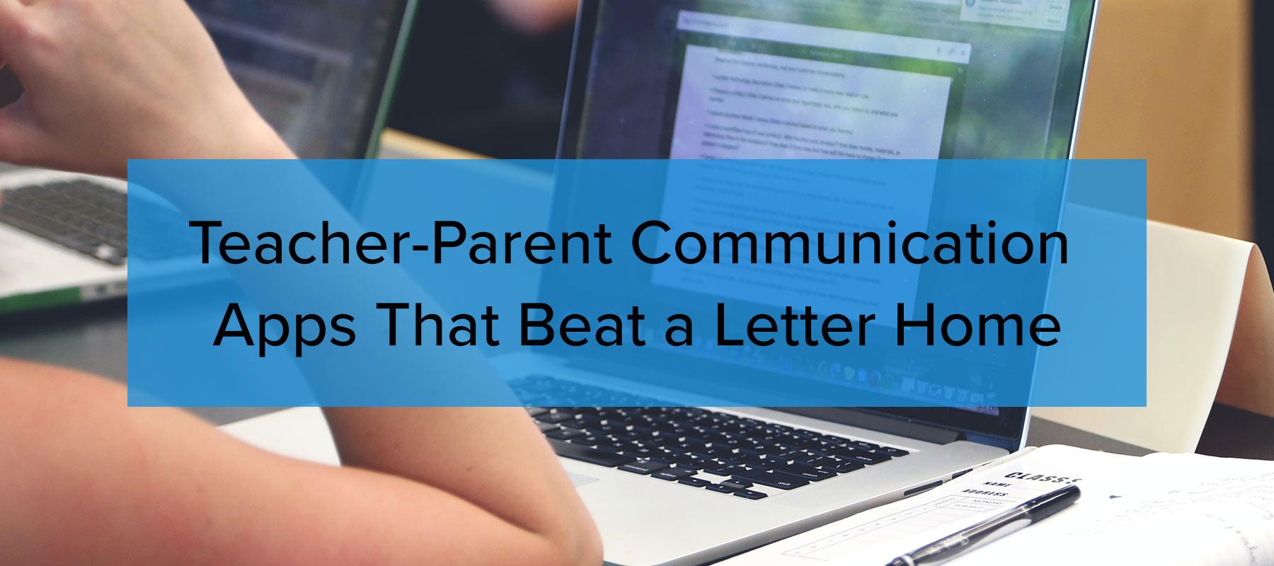 Teacher-Parent Communication Apps