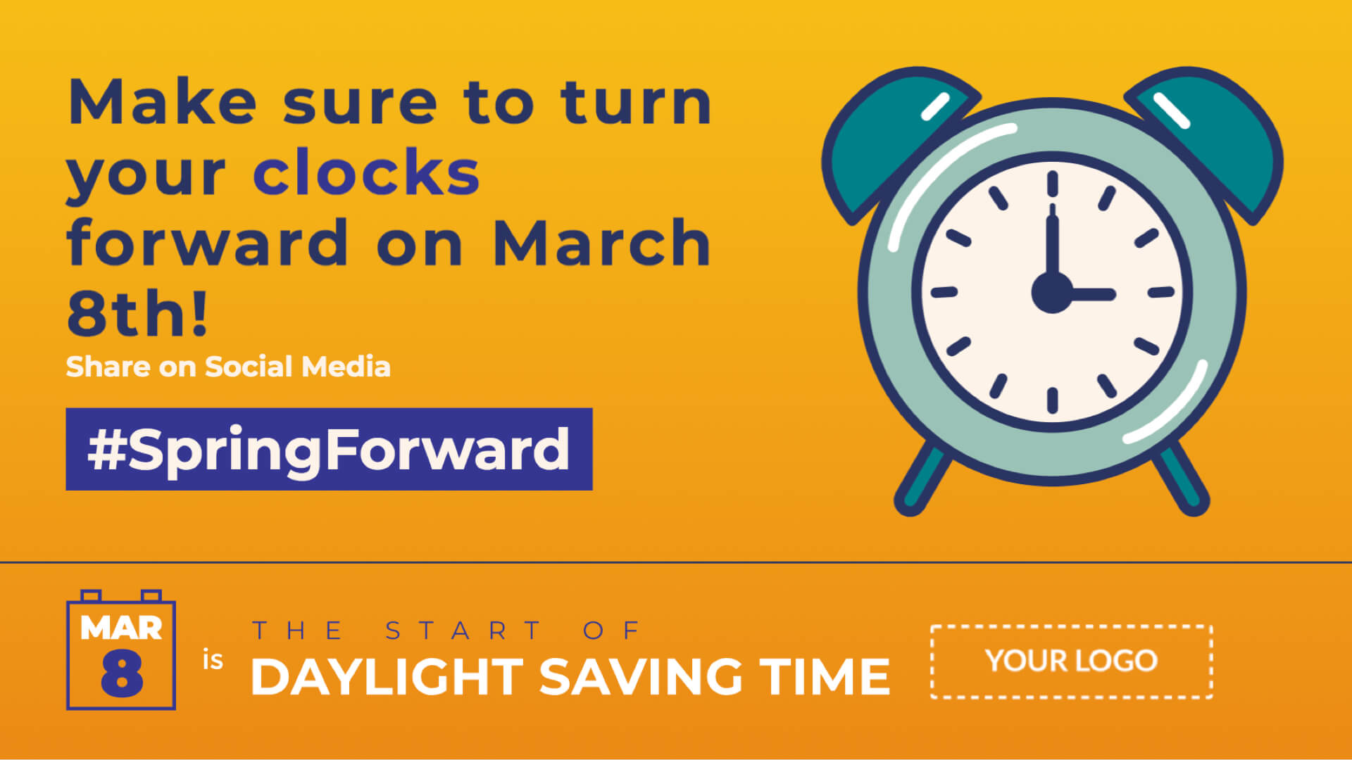 Daylight Saving Time Starts Digital Signage Template