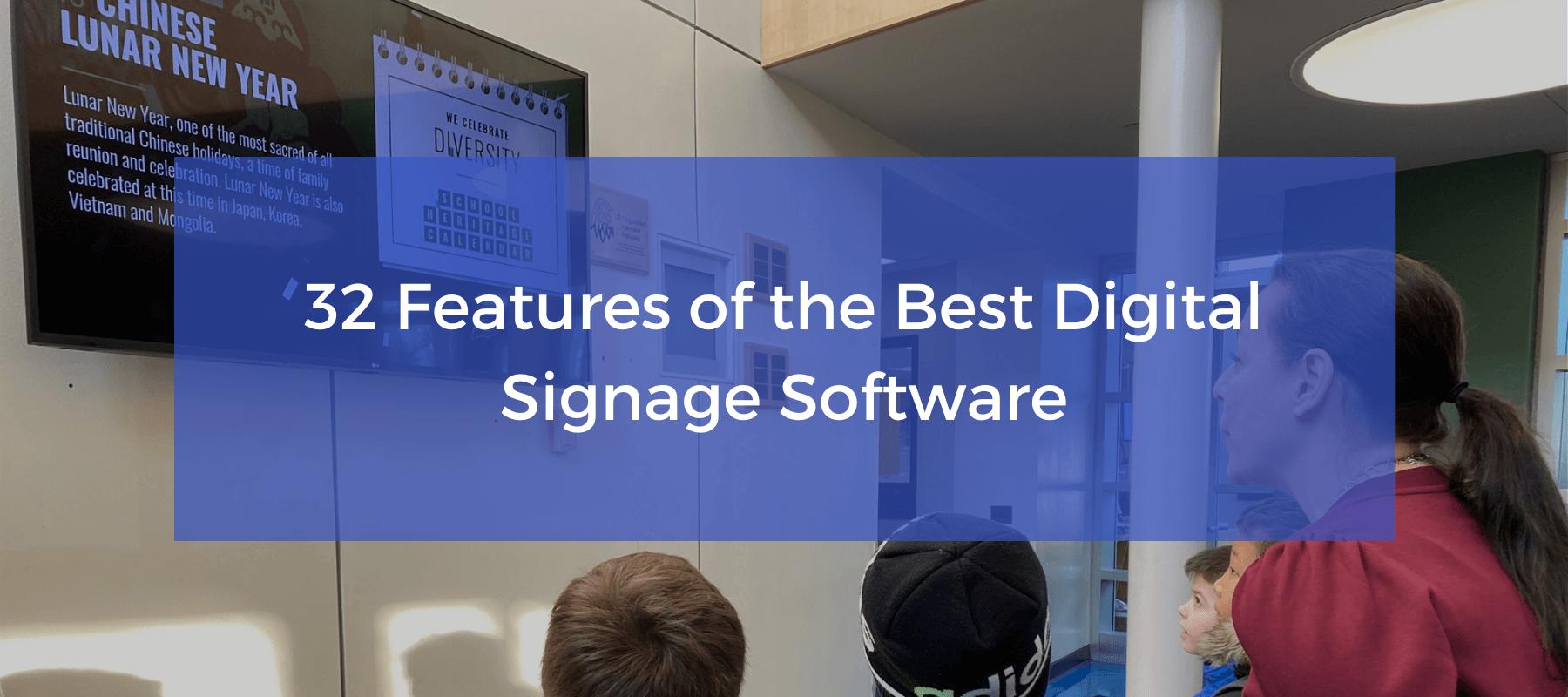 The best digital signage software