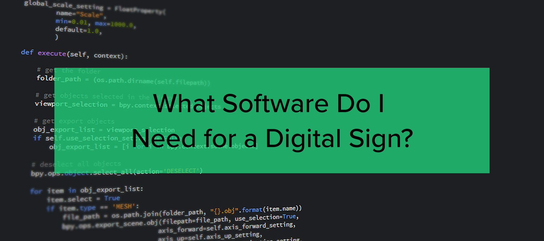 What software do I need for a digital sign?