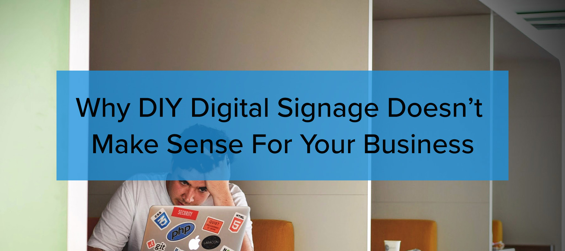 why DIY signage doesn't make sense for your business