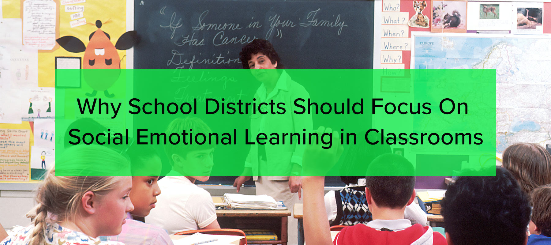social emotional learning in classrooms.